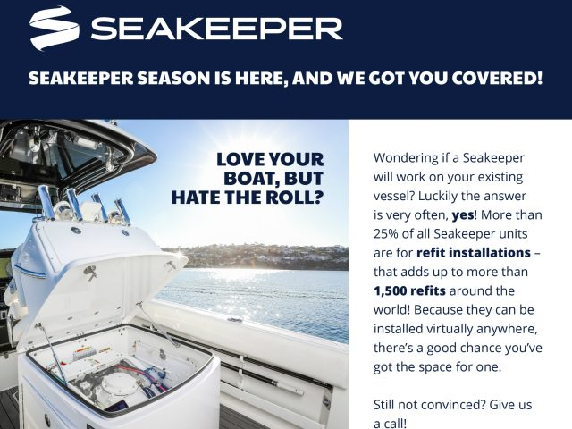 Seakeeper Season is Here, And We Got You Covered!